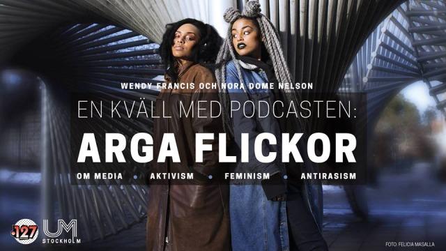 Wendy Francis och Nora Dome Nelson står rygg mot rygg och ser in i kameran. Texten En kväll med podcasten: arga flickor, om media, aktivism, feminism, antirasism